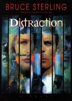 Distraction by Bruce Sterling