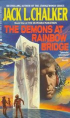 Demons at Rainbow Bridge by Jack L. Chalker