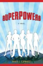 Superpowers by David J. Schwartz