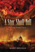 A Star Shall Fall by Marie Brennan