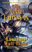 The Ninth Talisman by Lawrence Watt-Evans