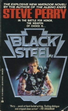 Black Steel by Steve Perry