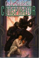 Conspirator by C. J. Cherryh