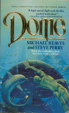 Dome by Steve Perry