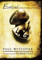 Everland and Other Stories by Paul Witcover