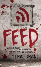 Feed by Seanan McGuire