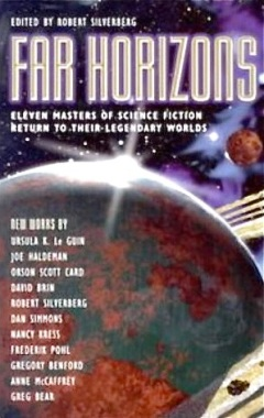 Far Horizons: All New Tales from the Greatest Worlds of Science Fiction by