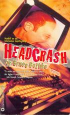Headcrash by Bruce Bethke