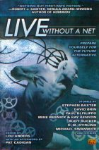 Live Without a Net by