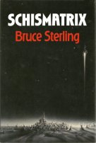 Schismatrix by Bruce Sterling