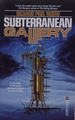 Subterranean Gallery by Richard Paul Russo