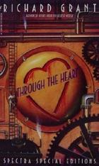 Through the Heart by Richard Grant
