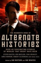 The Mammoth Book of Alternate Histories by