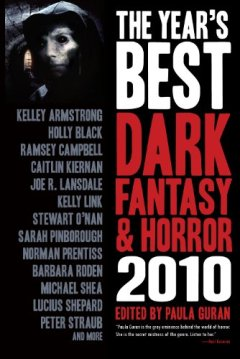 The Year's Best Dark Fantasy & Horror 2010 by