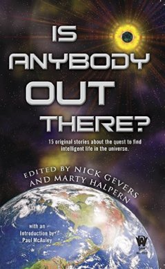 Is Anybody Out There? by