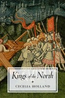 Kings of the North by Cecelia Holland