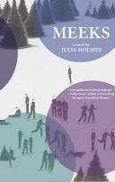Meeks by Julia Holmes