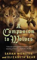 A Companion to Wolves by Sarah Monette