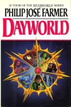 Dayworld by Philip Jose Farmer