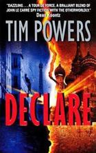 Declare by Tim Powers