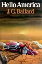 Hello America by J. G. Ballard