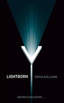 Lightborn by Tricia Sullivan