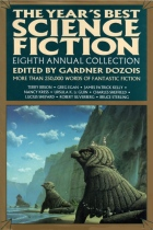 The Year's Best Science Fiction: Eighth Annual Collection by