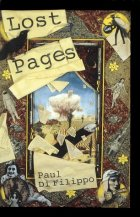 Lost Pages by Paul di Filippo