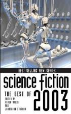 Science Fiction: The Best of 2003 by