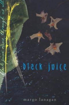 Black Juice by Margo Lanagan