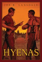 Hyenas by Joe R. Lansdale
