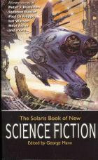 The Solaris Book of New Science Fiction by