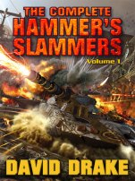 The Complete Hammer's Slammers: Volume 1 by David Drake