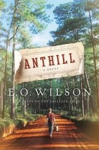 Anthill by E. O. Wilson