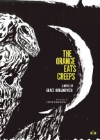 The Orange Eats Creeps by Grace Krilanovich