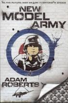 New Model Army by Adam Roberts