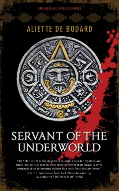 Servant of the Underworld by Aliette de Bodard