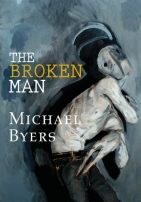 The Broken Man by Michael Byers
