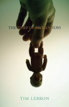 The Thief of Broken Toys by Tim Lebbon