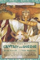 The Year's Best Fantasy and Horror: Fifteenth Annual Collection by