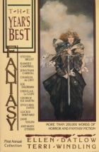 The Year's Best Fantasy: First Annual Collection by