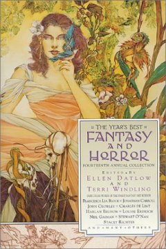 The Year's Best Fantasy and Horror: Fourteenth Annual Collection by