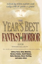 The Year's Best Fantasy and Horror: Nineteenth Annual Collection by