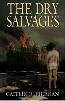 The Dry Salvages by Caitlin R. Kiernan