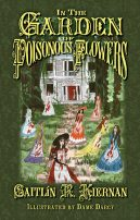 In the Garden of Poisonous Flowers by Caitlin R. Kiernan