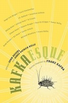 Kafkaesque: Stories Inspired by Franz Kafka  by