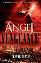 Angel of Vengeance by Trevor O. Munson