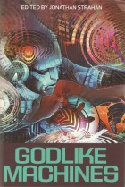 Godlike Machines by