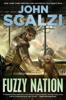 Fuzzy Nation by John Scalzi