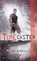 Timecaster by Joe Kimball